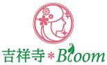 吉祥寺*Bloom
